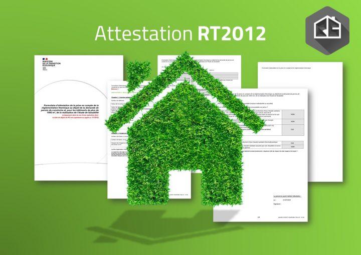 Attestation RT2012 - Etude thermique